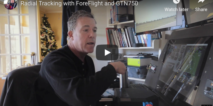 Flying Radials with ForeFlight and Garmin's GTN750